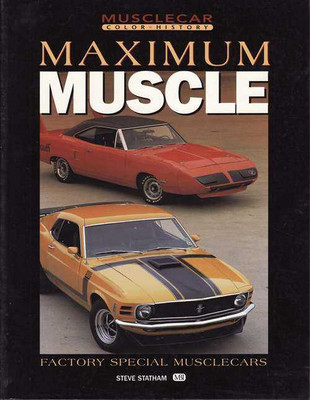 Maximum Muscle: Factory Special Musclecars