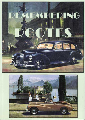 Remembering Rootes: Volume 1