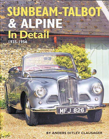 Sunbeam - Talbot and Alpine In Detail 1935 - 1956