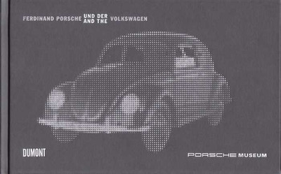 Ferdinand Porsche and the Volkswagen