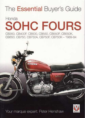 Honda SOHC Fours 1969 - 1984: The Essential Buyer's Guide