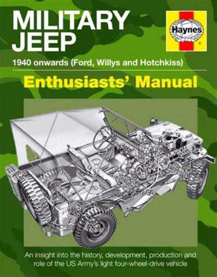 Military Jeep 1940 onwards Enthusiast's Manual