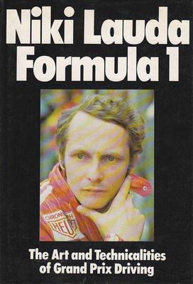 Niki Lauda Formula 1: The Art and Technicalities of Grand Prix Driving