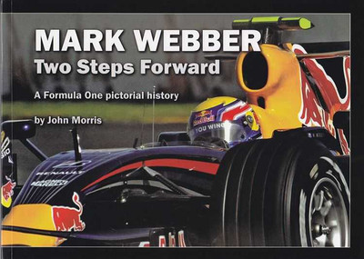 Mark Webber: Two Steps Forward - A Formula One Pictorial History