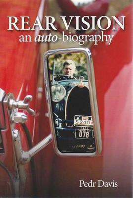 Rear Vision: An Autobiography of Pedr Davis