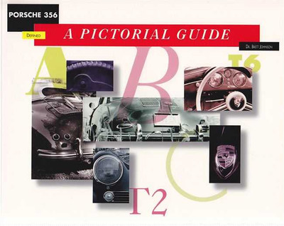 Porsche 356 Defined: A Pictorial Guide