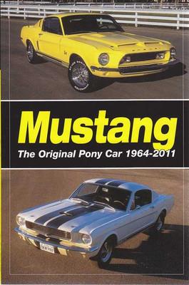 Mustang: The Original Pony Car