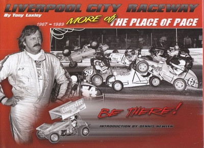 More of The Place of Pace: Liverpool City Raceway 1967 - 1989 (Volume 2)