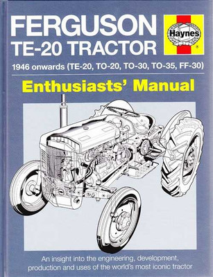 Ferguson TE-20 Tractor 1946 on Enthusiasts' Manual