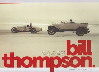 Bill Thompson Australian Motor Racing Champion (Signed)