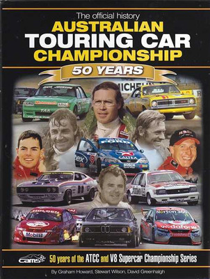 The Official History of Australian Touring Car Championship 50 Years