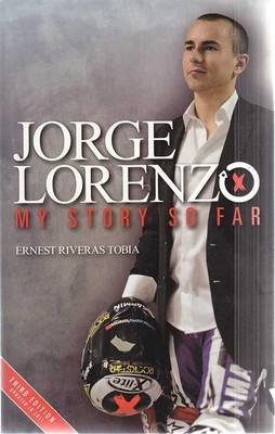 Jorge Lorenzo My Story So Far