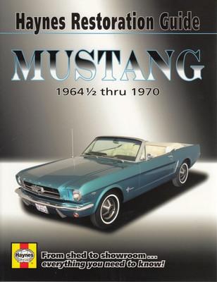 Mustang 1964 1/2 thru 1970 Haynes Restoration Guide Front Cover