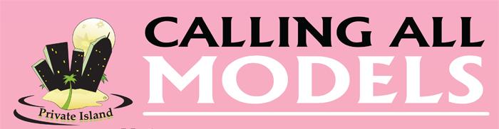 Calling All Models!