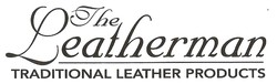 The Leatherman Traditional Leather Goods Inc Store