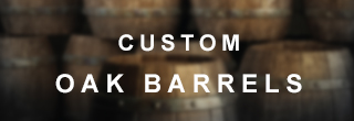 Custom Oak Barrels