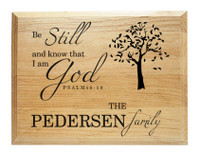 Be Still Family Name Plaque with Bible Verse