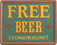 Free Beer Tomorrow Plaque with Frame