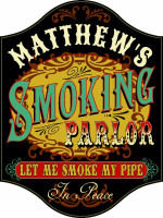 Personalized Smoking Parlor Sign