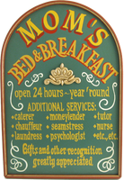 Mom&#039;s Bed and Breakfast Custom Plaque