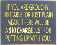 Grouchy Fee Sign