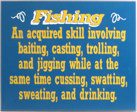 Fishing An Aquired Skill Fishing Plaque
