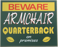 Armchair Quarterback Man Cave Sign