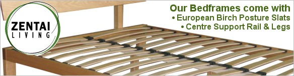 ZENTAI beds come with european posture slats and centre support