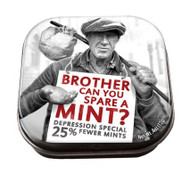 Brother Can You Spare A Mint?