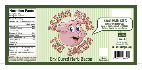 Bring Home The Bacon - Dry Cured Savory Herb Bacon by go lb. salt ® - store.golbsalt.com