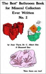 The Best Bathroom Book for Mineral Collectors Ever Written No.2 - Amy Thyst