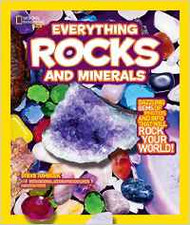 National Geographic Kids: Everything Rocks and Minerals - Steve Tomecek