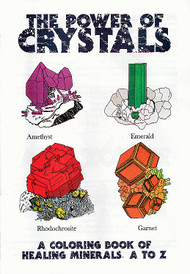 The Power of Crystals: A Coloring Book of Healing Minerals, A to Z - Powell