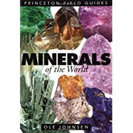 Princeton Field Guides: Minerals of the World - Ole Johnsen