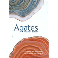 Agates: Treasures of the Earth -  Roger Pabian and Brian Jackson