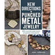 New Directions in Punched Metal Jewelry - Aisha Formanski