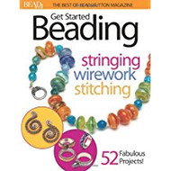 Get Started Beading: Stringing, Wirework, Stitching (The Best of Bead and Button #2)
