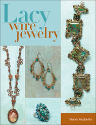 Lacy Wire Jewelry - Melody MacDuffee