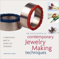 The Encyclopedia of Contemporary Jewelry Making Techniques Vannetta Seecharran