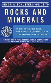 Simon & Schuster's Guide To Rocks & Minerals - Martin Prinz