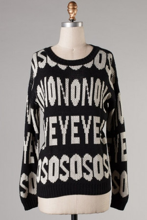 """Long Sleeve """"Yes"""" and """"No"""" Sweater"""