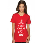 "SALE! 35th America's Cup 2017 GGYC ""Keep Calm and Foil On"" Women's T-Shirt"