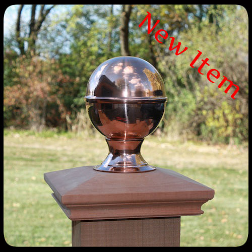 Finial for a 4x4 post or 6x6 post. This is a copper finial that will mount to a wood post cap or mount directly to a post. Either way, you will have a beautiful fence post cap.