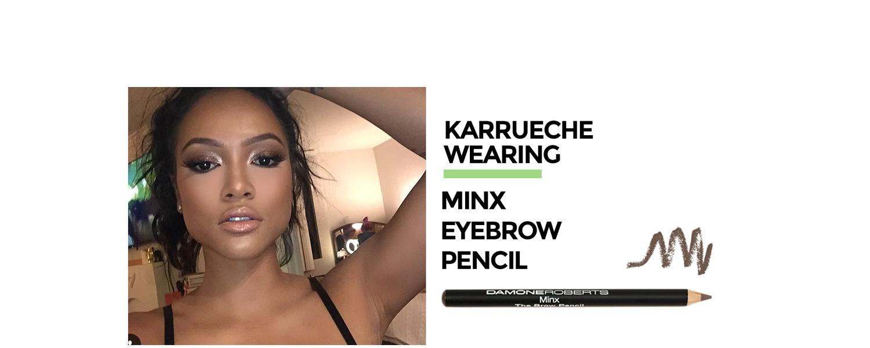 Karrueche wearing Minx Eyebrow Pencil