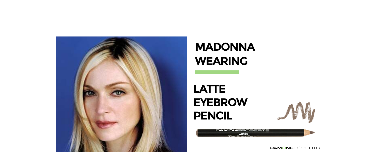 Madonna wearing Latte Eyebrow Pencil