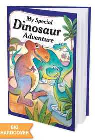 My Special Dinosaur Adventure - Personalized Childrens Book - Hard Cover