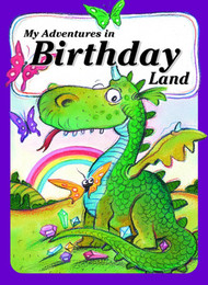 My Adventures in Birthday Land -  Personalized Childrens Book - Big Size