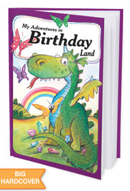My Adventures in Birthday Land -  Personalized Childrens Book - Hard Cover