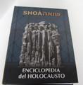 Shoa Enciclopedia del Holocausto- Shoa Encyclopedia of the  Holocaust (BKS-SEDH)