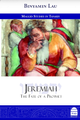 Jeremiah The Fate of a Prophet Binyamin Lau ( BKE-JP )